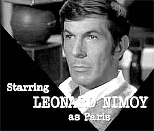 Leonard Nimoy as Paris